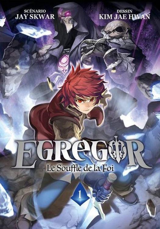 Egregor - Le Souffle De La Foi - Tome 01