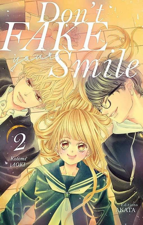 Don't Fake Your Smile Tome 02