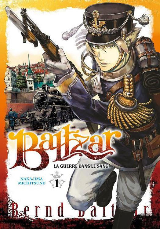 Baltzar : La guerre dans le sang - Tome 01
