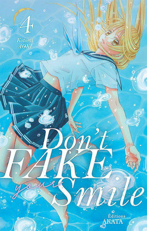 Don't Fake Your Smile Tome 04