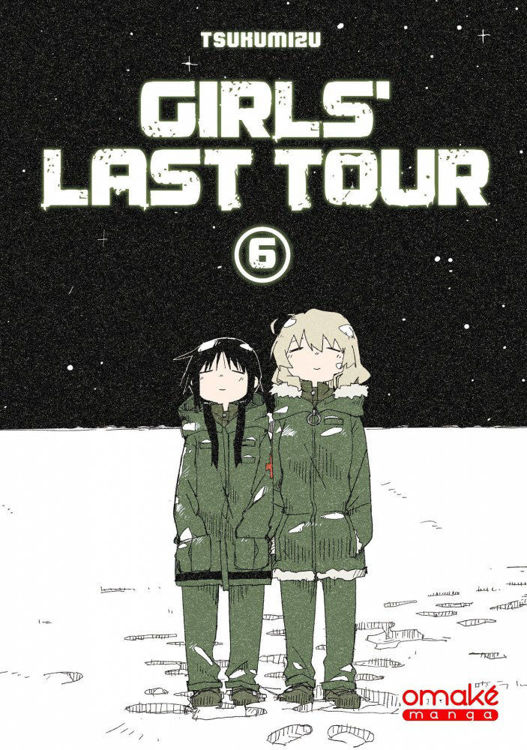 Girls Last Tour Tome 06
