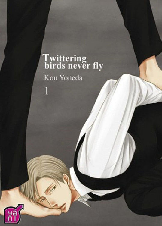 Twittering Birds Never Fly Tome 01