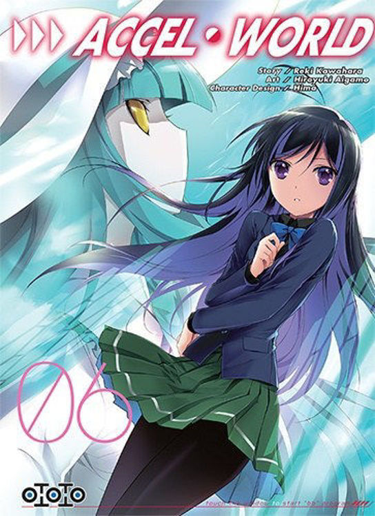 Accel World Tome 06