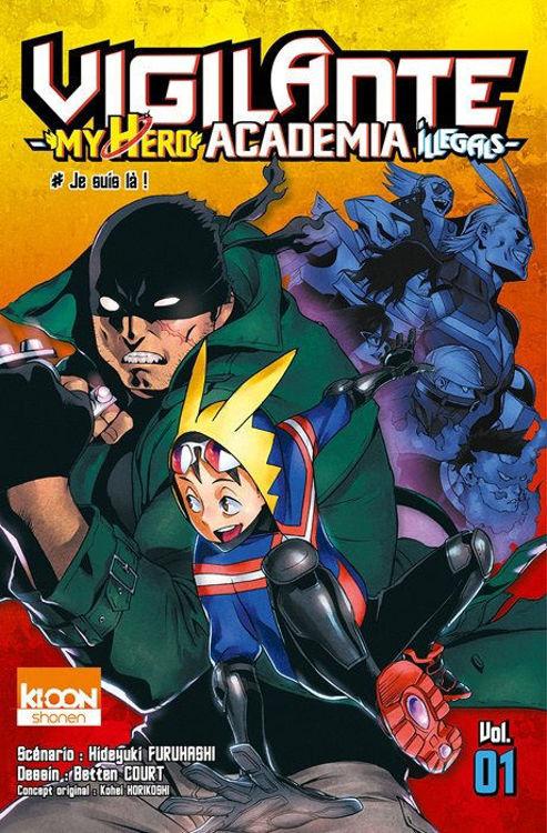 Vigilante - My Hero Academia Illegals Tome 01