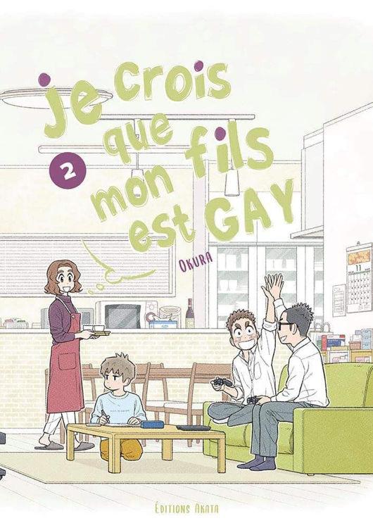 Je Crois Que Mon Fils Est Gay Tome 02