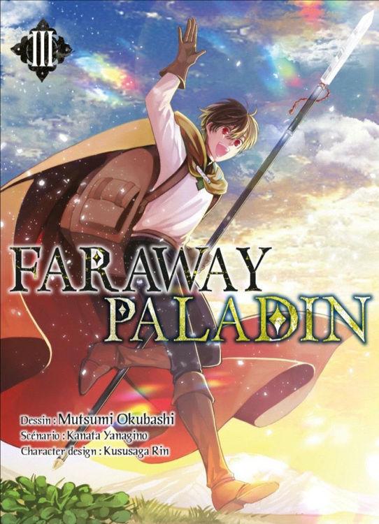 Faraway Paladin Tome 03