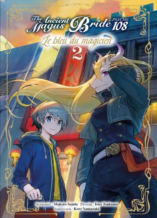 The Ancient Magus Bride - Psaume 108, le bleu du magicien Tome 02