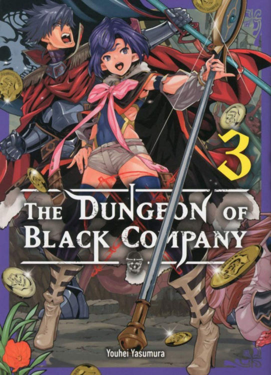 The Dungeon of Black Company Tome 03